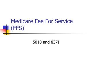 Medicare Fee For Service FFS
