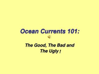 Ocean Currents 101: