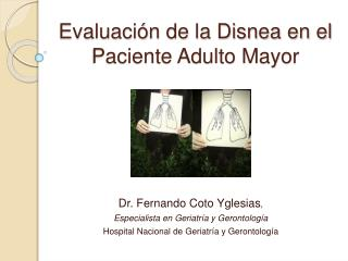 Evaluaci n de la Disnea en el Paciente Adulto Mayor