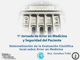 Sistematizaci n de la Evaluaci n Cient fica local sobre Error en Medicina