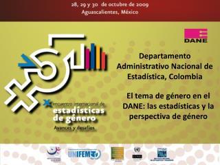 Departamento Administrativo Nacional de Estad stica, Colombia