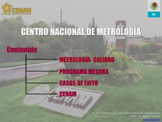 CENTRO NACIONAL DE METROLOG A