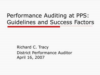 Performance Auditing at PPS: Guidelines and Success Factors
