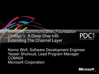 Windows Communication Foundation  Indigo :  A Deep Dive Into Extending The Channel Layer
