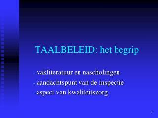 TAALBELEID: het begrip