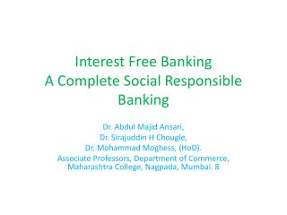 Interest Free Banking A Complete Social Responsible Banking