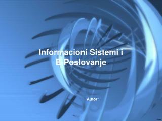 Informacioni Sistemi i  E-Poslovanje