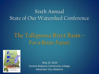 Sixth Annual State of Our Watershed Conference