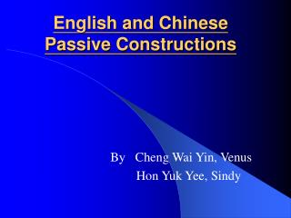 English and Chinese Passive Constructions