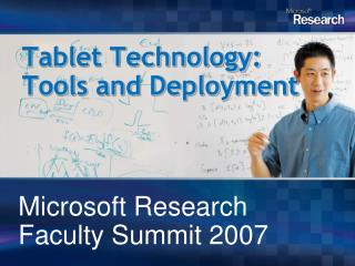 Tablet Technology:  Tools and Deployment
