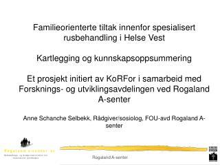 Rogaland A-senter