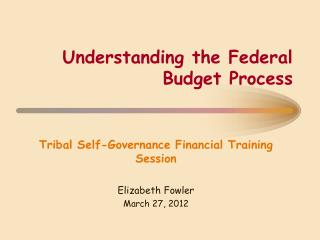 Understanding the Federal Budget Process