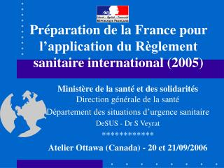 Pr paration de la France pour l application du R glement sanitaire international 2005