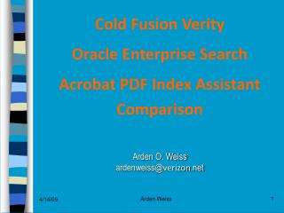 Cold Fusion Verity   Oracle Enterprise Search  Acrobat PDF Index Assistant  Comparison