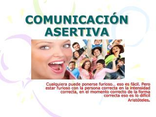 COMUNICACI N ASERTIVA