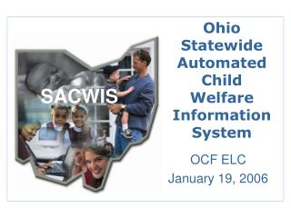 Ohio  Statewide Automated Child Welfare Information System