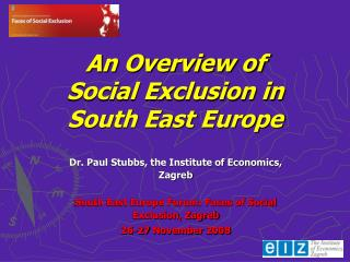 An Overview of  Social Exclusion in  South East Europe