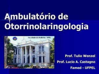Ambulat rio de Otorrinolaringologia