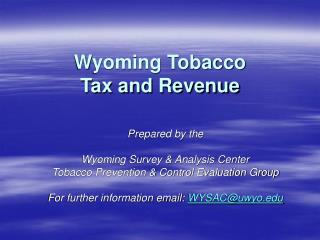 Wyoming Tobacco  Tax and Revenue
