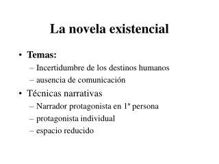 La novela existencial