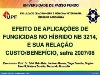 UNIVERSIDADE DE PASSO FUNDO   FACULDADE DE AGRONOMIA E MEDICINA VETERIN RIA  CURSO DE AGRONOMIA