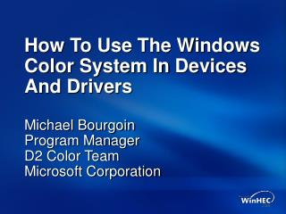 How To Use The Windows Color System In Devices And Drivers