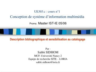 UE303.c : cours n 1 Conception de syst me d information multim dia