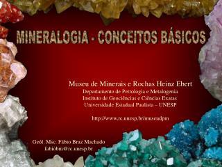 MINERALOGIA - CONCEITOS B SICOS