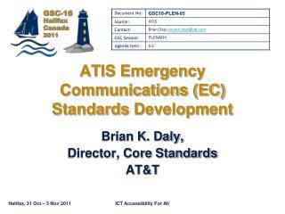 ATIS Emergency Communications EC Standards Development