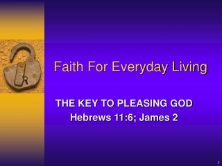 Faith For Everyday Living