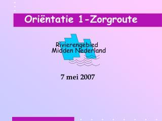 Ori ntatie 1-Zorgroute