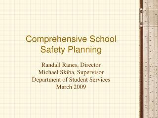 Comprehensive School  Safety Planning