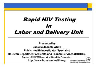 Rapid HIV Testing  In Labor and Delivery Unit