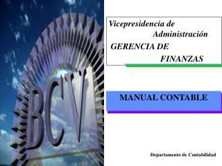 Vicepresidencia de                           Administraci n  GERENCIA DE                          FINANZAS