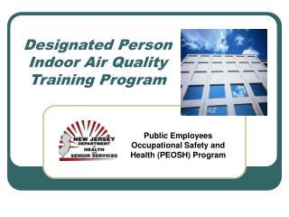 Designated Person Indoor Air Quality Training Program