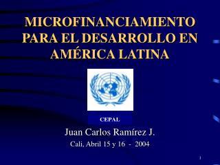 MICROFINANCIAMIENTO PARA EL DESARROLLO EN AM RICA LATINA