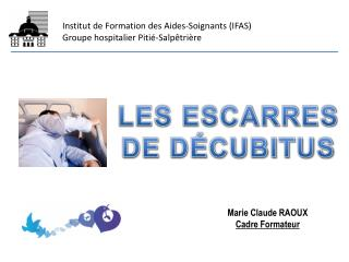 Institut de Formation des Aides-Soignants IFAS Groupe hospitalier Piti -Salp tri re