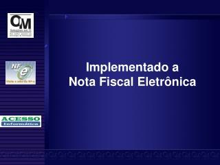 Implementado a Nota Fiscal Eletr