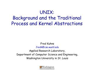 UNIX: Background and the Traditional Process and Kernel Abstractions
