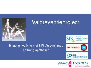 In samenwerking met SIR, Agis