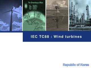 IEC TC88 : Wind turbines