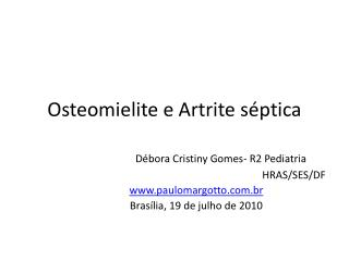 Osteomielite e Artrite s ptica