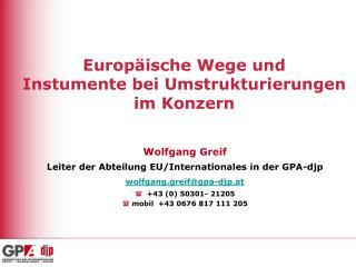 Europ ische Wege und Instumente bei Umstrukturierungen im Konzern