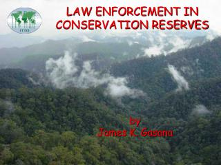 LAW ENFORCEMENT IN CONSERVATION RESERVES