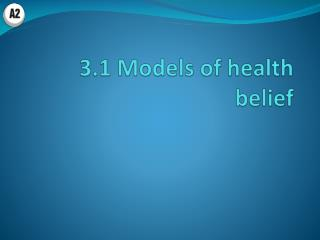 3.1 Models of health belief