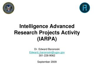 Intelligence Advanced Research Projects Activity IARPA