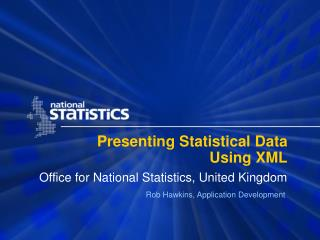 Presenting Statistical Data Using XML