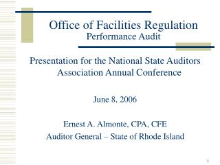 Office of Facilities Regulation Performance Audit