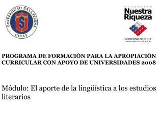 PROGRAMA DE FORMACI N PARA LA APROPIACI N CURRICULAR CON APOYO DE UNIVERSIDADES 2008
