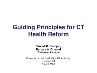 Guiding Principles for CT Health Reform